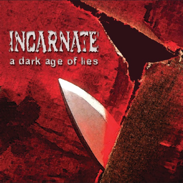 A Dark Age of Lies | Incarnate