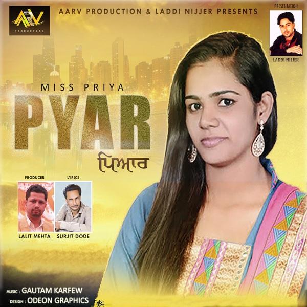 Pyar - Single | Miss Priya