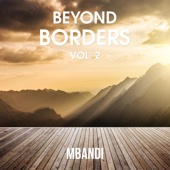 Beyond Borders, Vol. 2
