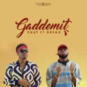 Gaddemit (feat. Dremo) - Ckay