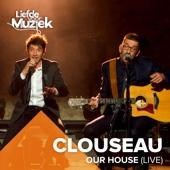 Our House (Uit Liefde Voor Muziek) [Live]