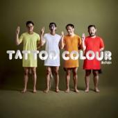 เผด็จเกิร์ล - Tattoo Colour