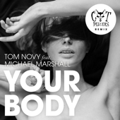 Your Body (feat. Michael Marshall) [Cat Dealers Radio Edit]