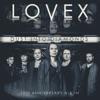 Dust into Diamonds (10th Anniversary Album), Lovex