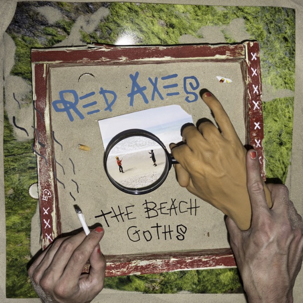 The Beach Goths (by Red Axes)