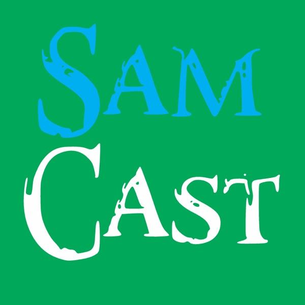 Samcast | Podcast