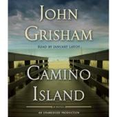 Camino Island: A Novel (Unabridged) - John Grisham