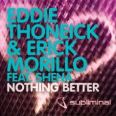 Nothing Better (feat. Shena) - Single