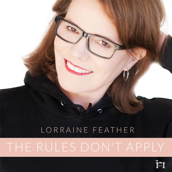 Lorraine Feather - The Rules Don't Apply - Single
