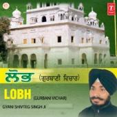 Lobh (Gurbani Vichar)
