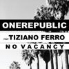 No Vacancy (feat. Tiziano Ferro) - Single, OneRepublic