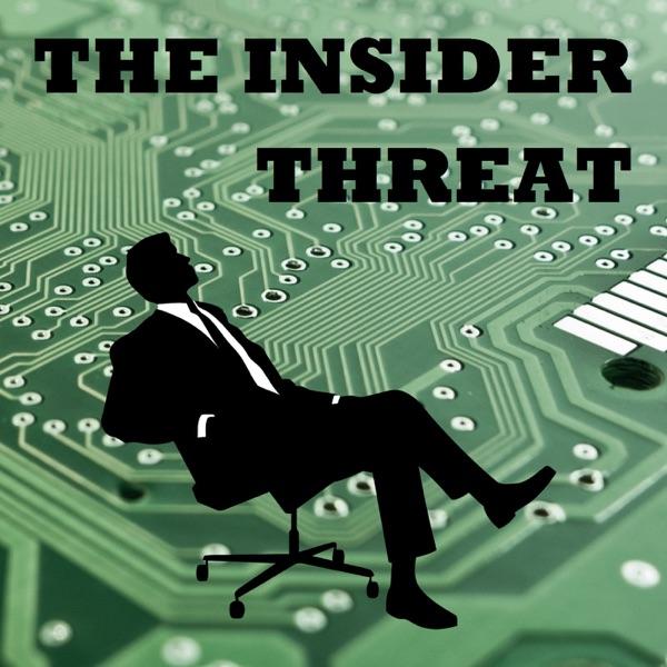 The Insider Threat Podcast