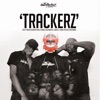 Trackerz feat P Money Newham Generals Stormzy Big Narstie Flirta D Young Teflon Desperado Single