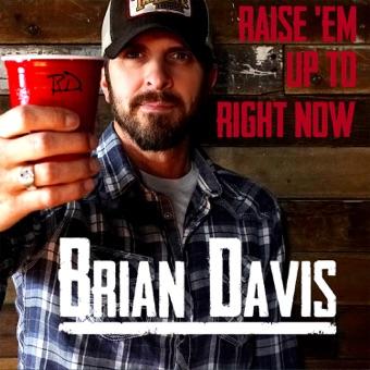 Raise 'Em Up to Right Now – EP – Brian Davis