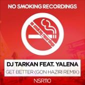 Get Better (feat. Yalena) [Gon Haziri Remix]