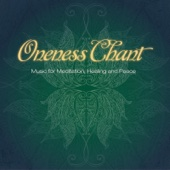 [Download] Oneness Chant MP3