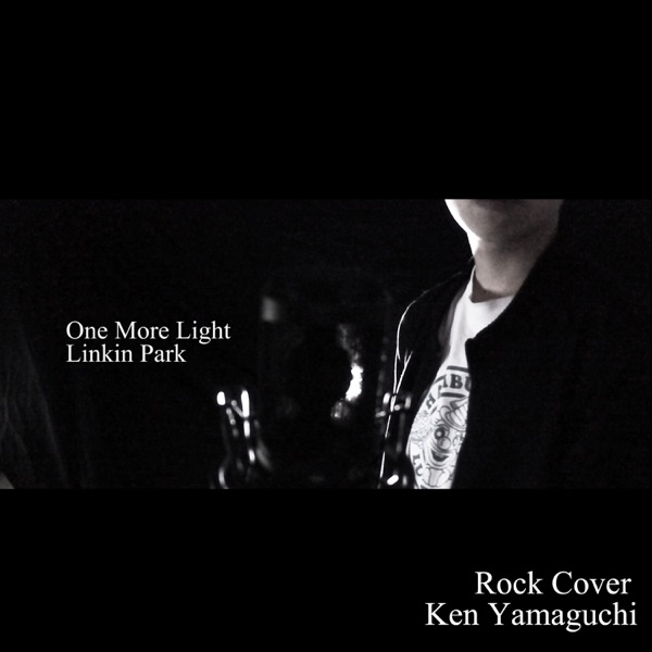 One More Light Rock Version - Single Ken Yamaguchi CD cover