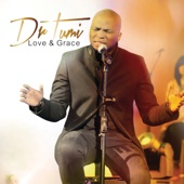 Love & Grace (Live At the Barnyard Theatre / Deluxe Version) - Dr. Tumi
