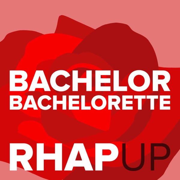 Bachelor 22 with Arie Luyendyk Jr RHAP-up: A Reality TV RHAPups Podcast