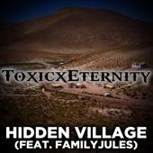 [Download] Hidden Village (feat. FamilyJules) MP3