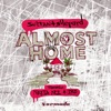 Almost Home (Feat. Nadia Ali and IRO)