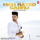 Guru Randhawa & Manj Musik - High Rated Gabru artwork