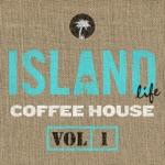 Island Life Coffee House, Vol. 1