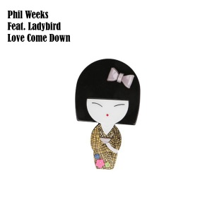 7 Phil Weeks - Love Come Down (Main Mix) (feat. Ladybird)