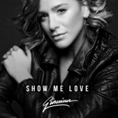 Gianina - Show Me Love Grafik