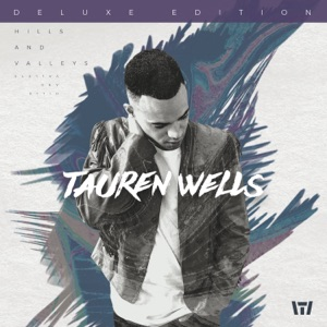 Tauren Wells - When we pray