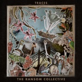 Traces - The Ransom Collective