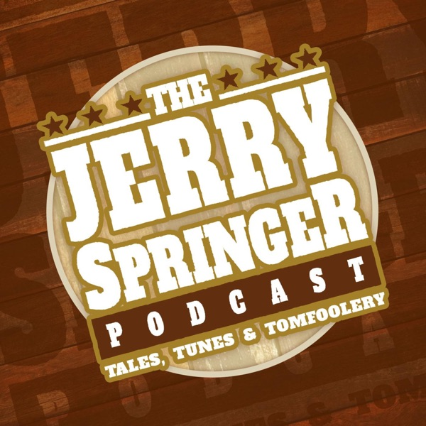 The Jerry Springer Podcast