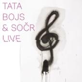 Live - Tata Bojs & SOČR