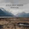 Sunday Night Sessions, Passenger
