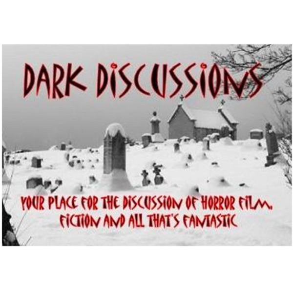 Dark Discussions Podcast