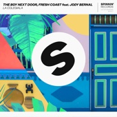 La Colegiala (feat. Jody Bernal) - The Boy Next Door & Fresh Coast