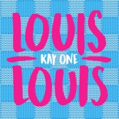 Kay One - Louis Louis Grafik