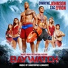 Baywatch Music from the Motion Picture