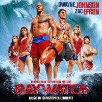 Baywatch - Official Soundtrack