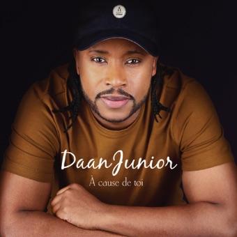 À cause de toi – Daan Junior