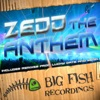 The Anthem - Single, Zedd