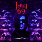 Helsinki Vampire - Jyrki 69