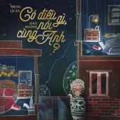 [Download] Co Dieu Gi Sao Khong Noi Cung Anh MP3