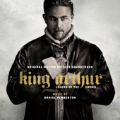 Daniel Pemberton - King Arthur: Legend of the Sword (Original Motion Picture Soundtrack) artwork