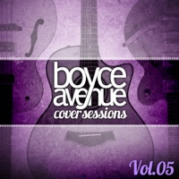 Cover Sessions, Vol  5 - Boyce Avenue MP3 - diparddinning