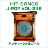 Orgel J-Pop Hit Songs, 246