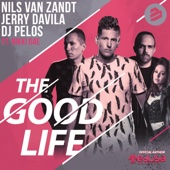 The Good Life (feat. Nikki Dae) [Extended Mix]