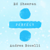 Perfect Symphony - Ed Sheeran & Andrea Bocelli mp3
