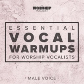 Essential Vocal Warmups for Worship Vocalists (Male Voice)
