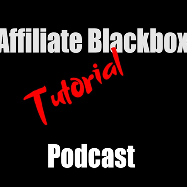 Affiliate Blackbox Tutorial